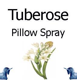 Tuberose pillow spray