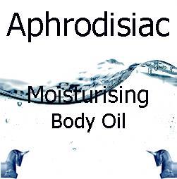 Aphrodisiac Moisturising Body Oil