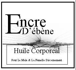 Encre d'ebene-huile-corporeal