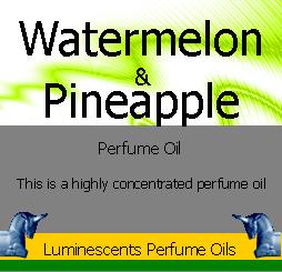Watermelon and Pineapple Pefume oil