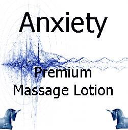 Anxiety Premium Massage Lotion