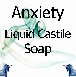 Anxiety Liquid Castile Soap